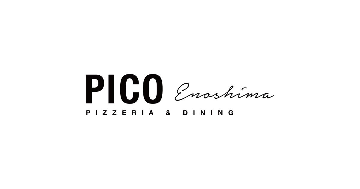 PIZZERIA&DINING PICO(ピコ)江ノ島店